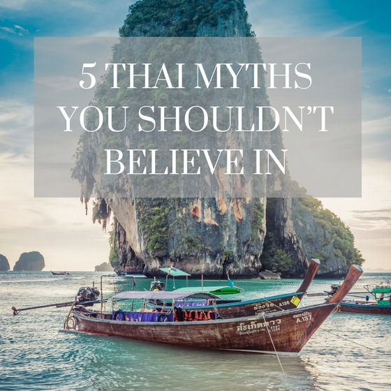 Thailand tourism myths you shouldn't believe in